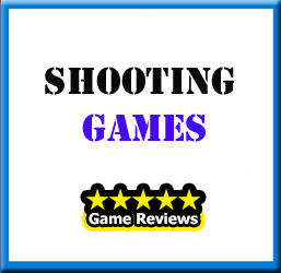 Shooting Game Reviews